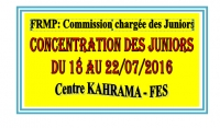 FRMP: CONCENTRATION DES JUNIORS DU 18 AU 22/07/2016 à FES